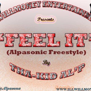 Feel It (Alpasonic FREESTYLE) -by- Al'p