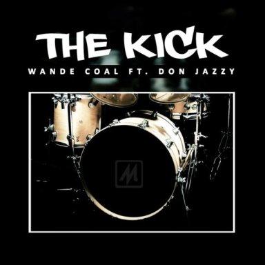 THE KICK ft don jazzy