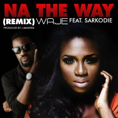 NA THE WAY ft sarkodie