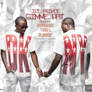 GIMME DAT ft burna boi,olamide,yung l