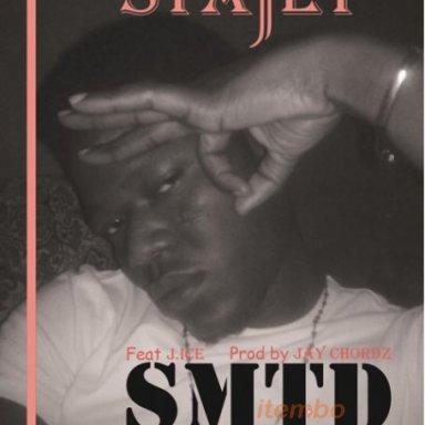 STAJET - SMTD ft J.Ice [prod by Jay Chordz]