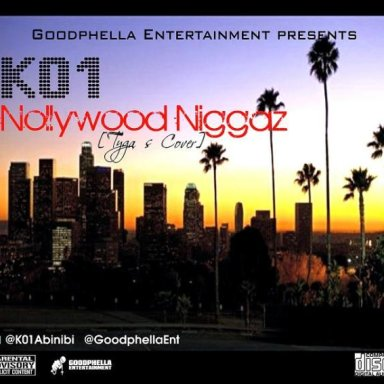 K01 - Nollywood Niggaz