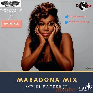Ace DJ Hacker Jp   Maradona Mix Niniola