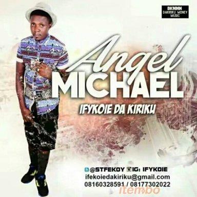 Angel micheal _ifykoie