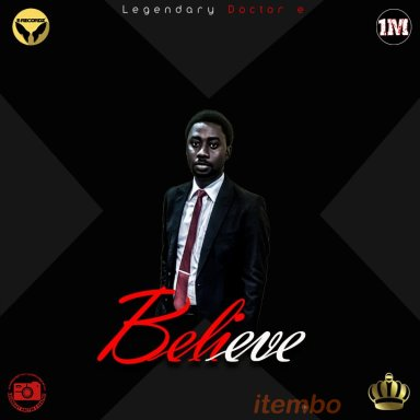 Legendary Doctor e - BELIEVE (Album)