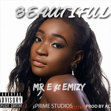 Mr E ft emizy  beautiful
