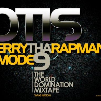 Otis (Terry Tha Rapman and Mode9)