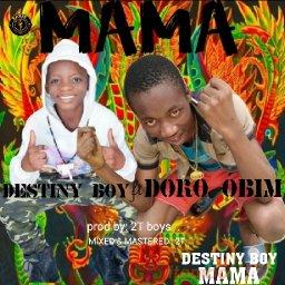 Destiny boy and DORO OBIM
