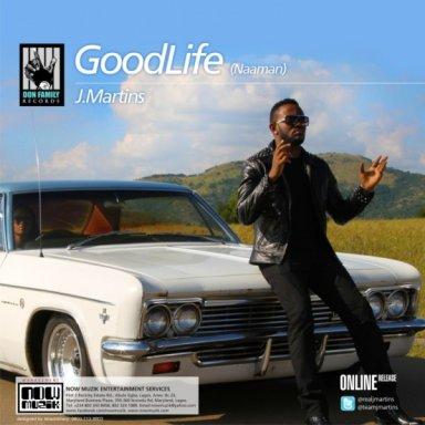GOOD LIFE (NAAMAN)