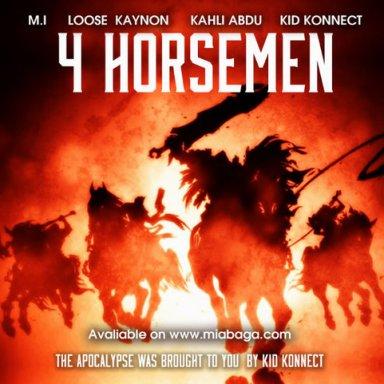 4 HORSEMEN with loose kaynon,kid konnect