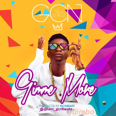 Gcn   Gimme More