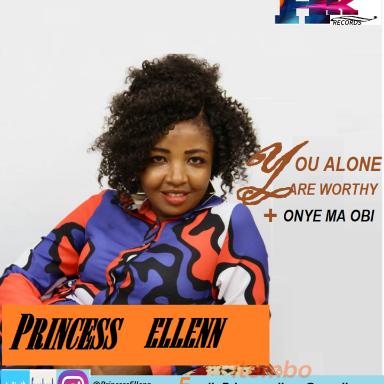 You Alone Are Worthy - Princess Ellenn