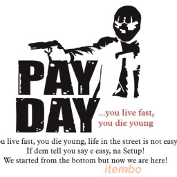 Pay Day rated a 5