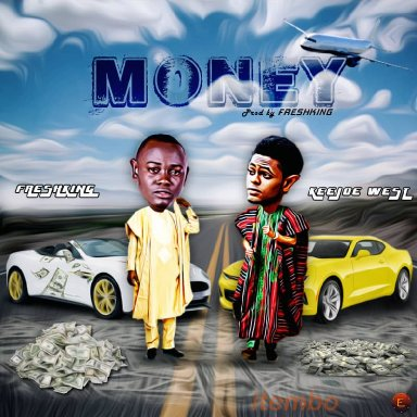 freshking ft keejoe west [MONEY]