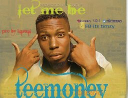 Tee money let me be / prod by Kasual mix