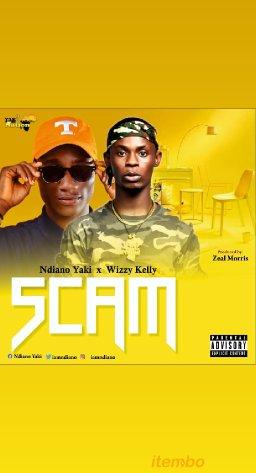 Ndiano yaki × wizzy kelly_Scam