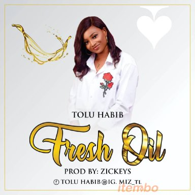 Tolu Habib_Fresh Oil