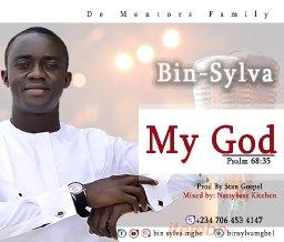 Bin-sylva _my God