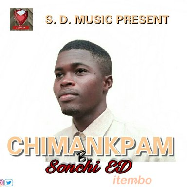 Chimankpam by Sonchi ED