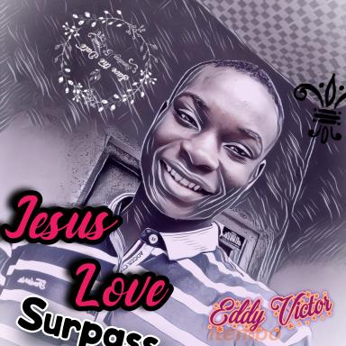 Jesus love Surpass