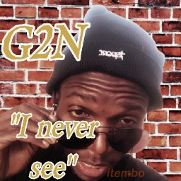 I Never see