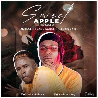 2GBeats x Slang Sauce Ft Icekiddy k - Sweet Apple