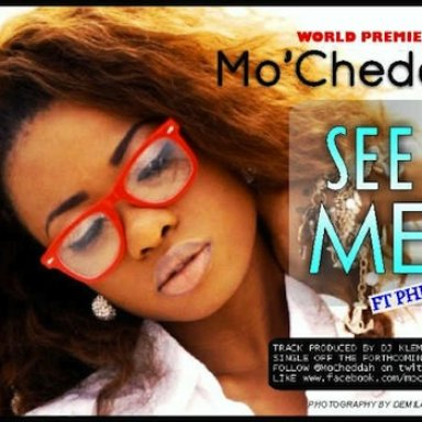 See-Me- Mo_Cheddah ft.-Phenom